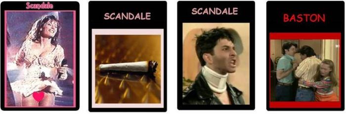 Une Carte Berda « Scandale » a un effet futur sur l'attitude des autres comédiens par rapport à vous. Par exemple, ils pourront ne plus oser provoquer d'esclandre avec vous en utilisant une Carte Décor comme « Baston ».