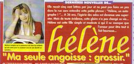 Heureusement que Hélène n'avait pas peur de la drogue.