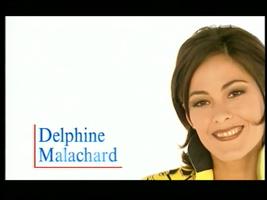 La très sexy Delphine - pas encore - de Turckheim.