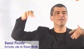 Daniel Picouly, le grand thuriféraire de Claude Berda.