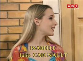 Julie est Isabelle, la délicieuse garce de Premiers Baisers.